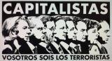 CAPITALISTAS TERRORISTAS