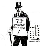 EL ROTO AYUDAD A LOS BANQUEROS NECESITADOS