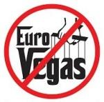 NO A EUROVEGAS