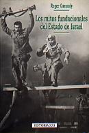 GARAUDY LOS MITOS FUNDACIONALES DEL ESTADO DE ISRAEL