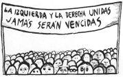 IZQUIERDA Y DERECHA UNIDAS JAMAS SERAN VENCIDAS