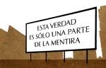 ESTA VERDAD ES SOLO UNA PARTE DE LA MENTIRA