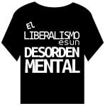 LIBERALISMO ES UN DESORDEN MENTAL