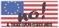 NO AL TRATADO TTIP EUROPA EEUU